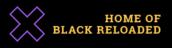 Home of Black Reloaded